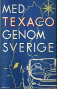 1938 Texaco map of Sweden